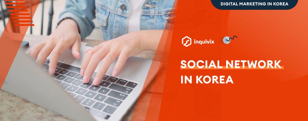 Korean Marketing - Social Network in Korea